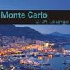 Couverture de l'album Monte Carlo VIP Lounge