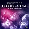 Couverture de l'album Take Me to the Clouds Above (Remixes) [feat. Shena] - EP