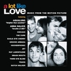 Cover of the album A Lot Like Love (Music from the Motion Picture)