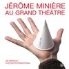 Cover of the album Jérôme Minière au Grand Théâtre