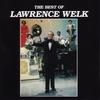 Couverture de l'album The Best of Lawrence Welk