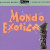 Cover of the album Ultra-Lounge, Vol. 1: Mondo Exotica