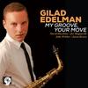 Couverture de l'album My Groove, Your Move (feat. David Hazeltine & Joe Magnarelli)