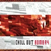 Cover of the album Chill Out Bombay
