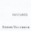 Couverture de l'album Dream / Overseas - Single