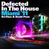 Couverture de l'album Defected In the House Miami '11 (Mixed By DJ Chus & David Penn)