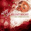 Couverture de l'album Not So Silent Night: Christmas With REO Speedwagon