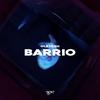 Cover of the album Barrio - Single