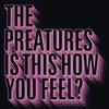 Couverture de l'album Is This How You Feel - EP