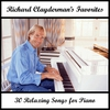 Couverture de l'album Richard Clayderman's Favorites: 30 Relaxing Songs for Piano