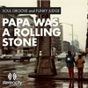 Cover of the album Papa Was a Rolling Stone - EP