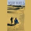 Cover of the album Desert Blues 3: Entre dunes et savanes