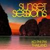 Couverture de l'album Sunset Sessions - Ko Phi Phi, Thailand