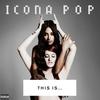 Couverture de l'album This Is... Icona Pop
