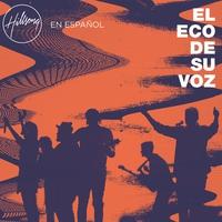Couverture du titre El Eco De Su Voz