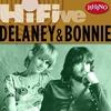Cover of the album Rhino Hi-Five - Delaney & Bonnie - EP