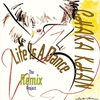 Cover of the album Life Is a Dance - Remix Project