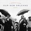 Couverture de l'album Our New Orleans