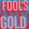 Couverture de l'album Fool's Gold