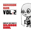 Cover of the album Darkroom Dubs Vol. 2 - Compiled & Mixed By Silicone Soul