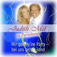 Cover of the track Judith & Mel in Partylaune: Wir geben 'ne Party - bei uns geht's rund