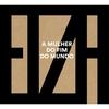 Cover of the album A Mulher Do Fim Do Mundo