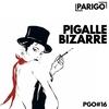 Cover of the album Pigalle bizarre (Parigo No. 16)