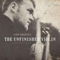 Couverture du titre The Unfinished Violin