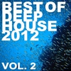 Cover of the album Best Of Deep House 2012 Vol 02
