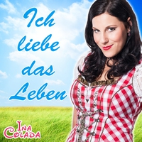 Cover of the track Ich liebe das Leben - Single