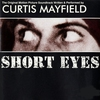 Couverture de l'album Short Eyes (Original Motion Picture Soundtrack)