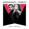 Cover of the track Mosimann & MARUV - Mon Amour (Official Video)