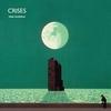 Couverture de l'album Crises (Super Deluxe Version)