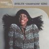 """Couverture de l'album Platinum & Gold Collection: Evelyn """"Champagne"""" King"""