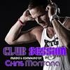 Couverture de l'album Club Session (Presented By Chris Montana)