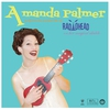 Cover of the album Amanda Palmer Performs the Popular Hits of Radiohead on Her Magical Ukulele