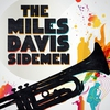 Cover of the album The Miles Davis Sidemen