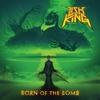 Couverture de l'album Born of the Bomb