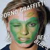 Cover of the album Porno Graffitti Best Blue's