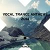Couverture de l'album Vocal Trance Anthems 2014