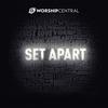 Cover of the album Set Apart (Live)
