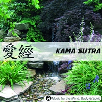 Cover of the track Kama Sutra - Music For The Mind, Body & Spirit !