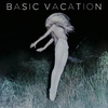 Cover of the album Basic Vacation - EP (Deluxe Version)