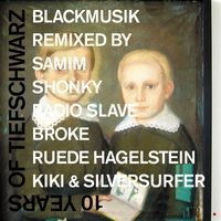Cover of the track 10 Years Of Tiefschwarz Blackmusik Remix Part 1