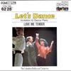 Couverture de l'album Let's Dance, Vol. 3: Invitation to Dance Party - Love Me Tender