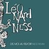 Couverture de l'album Dis moi au revoir (Ness Remix) [Radio Edit] - Single
