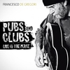 Cover of the album Pubs and Clubs (Live At the Place)