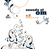 Cover of the album Sounds of Om, Vol. 5