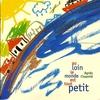 Couverture de l'album Au Loin Le Monde Est Tout Petit - Enfance Et Musique