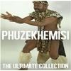 Couverture de l'album Ultimate Collection: Phuzekhemisi